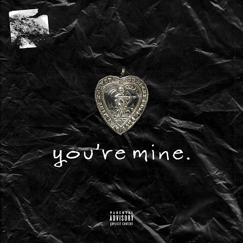 you're mine. by Maurice Moore