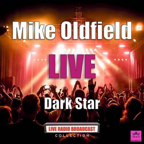 Dark Star (Live) de Mike Oldfield
