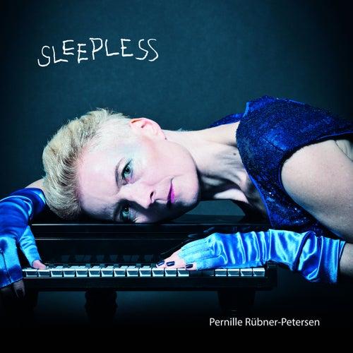 SLEEPLESS by Pernille Rübner-Petersen