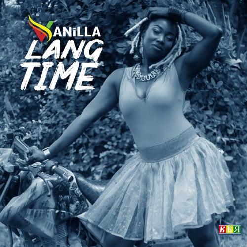 Lang Time von Vanilla