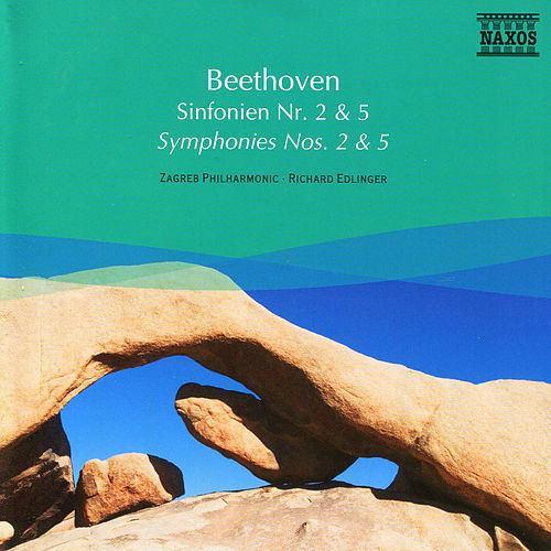 Beethoven: Symphonies Nos. 2 and 5 de Richard Edlinger