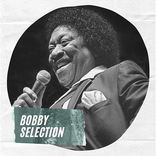 Bobby Selection de Bobby Blue Bland