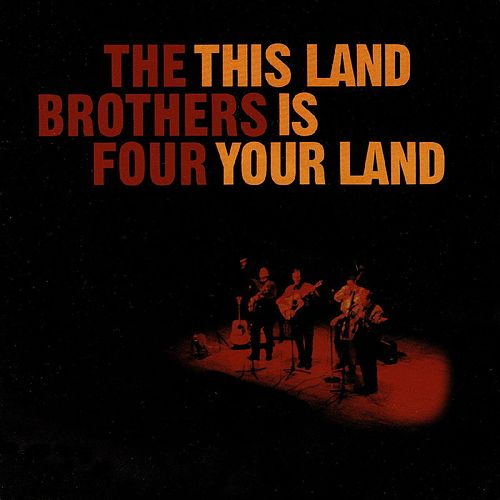 This Land Is Your Land (Live) by The Brothers Four