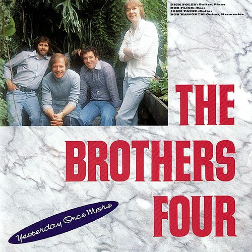 Yesterday Once More von The Brothers Four