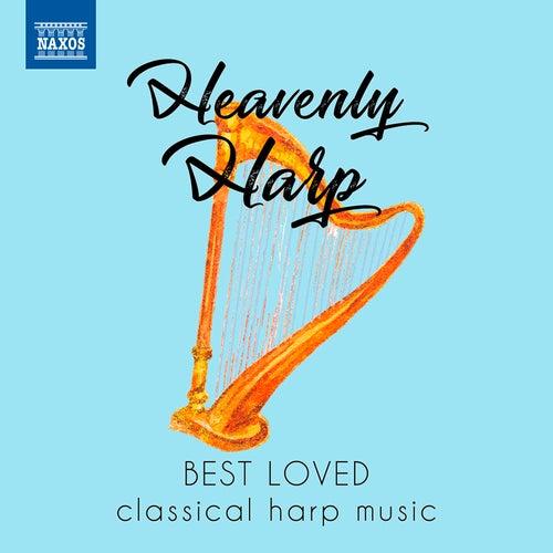 Heavenly Harp: Best Loved Classical Harp Music von Various Artists