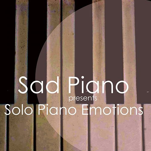 Solo Piano Emotions von Sad Piano