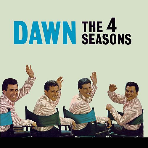 Dawn de Frankie Valli & The Four Seasons