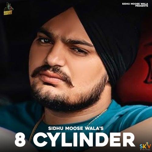 8 Cylinder by Sidhu Moose Wala
