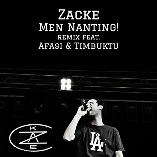Men nanting (Remix) by Zacke