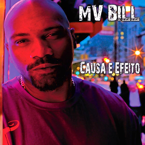 Causa E Efeito de MV Bill