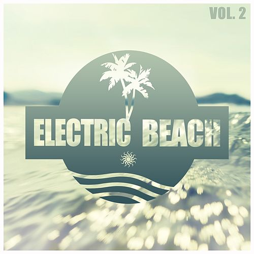 Electric Beach, Vol. 2 de Various Artists