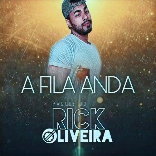 A Fila Anda de Pagode do Rick Oliveira