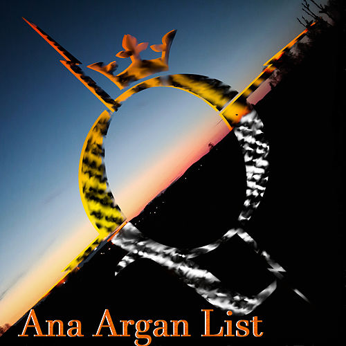 Ana Argan List by Q