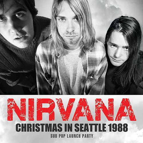 Christmas In Seattle 1988 de Nirvana