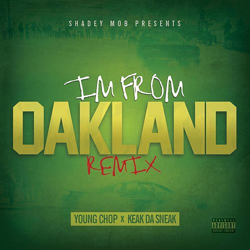 I'm From Oakland de Young Chop