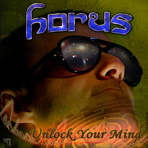 Unlock Your Mind by Horus