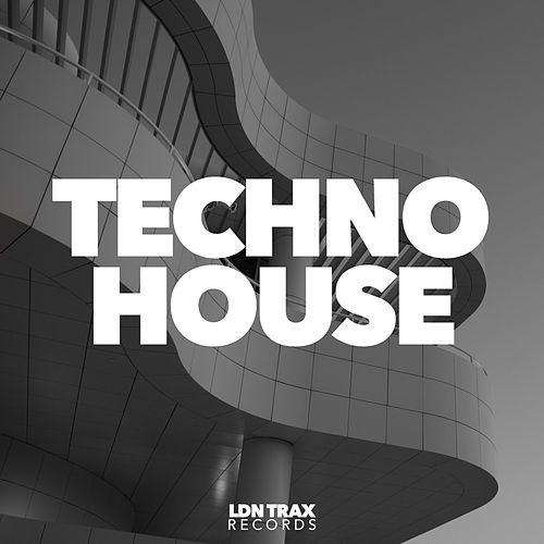 Techno House by Various Artists