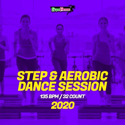 Step & Aerobic Dance Session 2020: 135 bpm/32 count von Super Fitness
