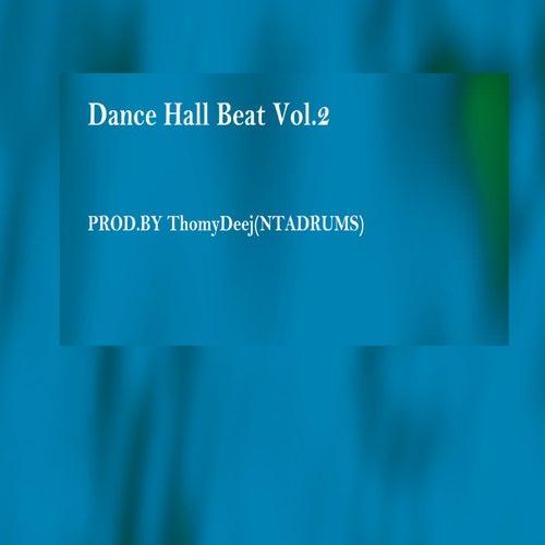 Dance Hall Beat, Vol.2 de ThomyDeej