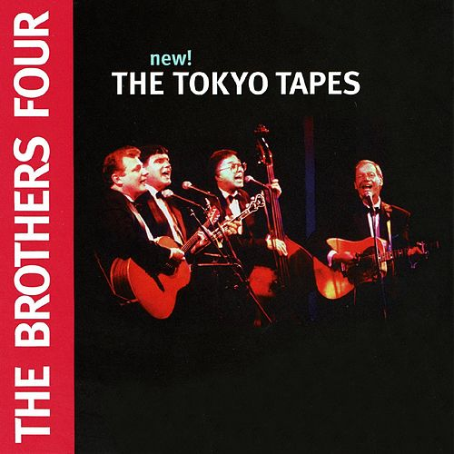 The Tokyo Tapes (Live) von The Brothers Four