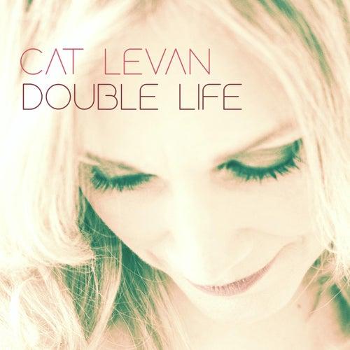 Double Life by Cat Levan