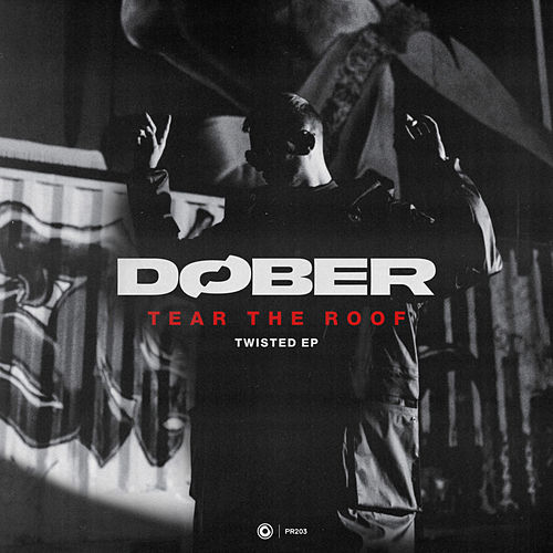 Tear The Roof by Døber