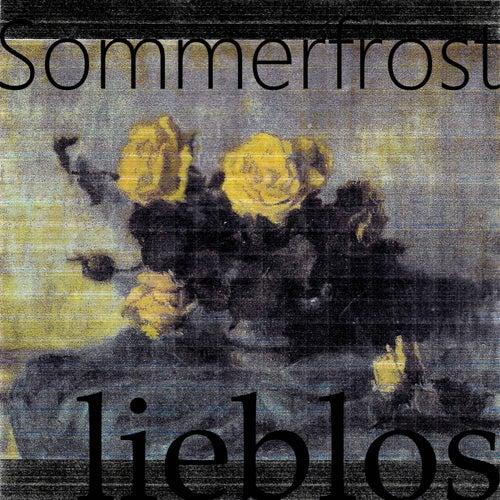 Lieblos van Sommerfrost