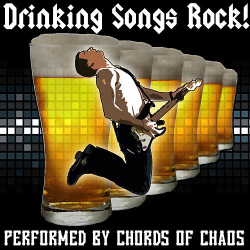 Drinking Songs Rock! di Chords Of Chaos