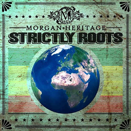 Strictly Roots de Morgan Heritage