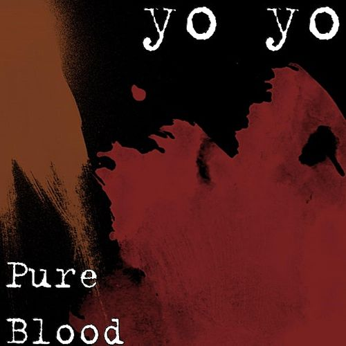 Pure Blood de Yo-Yo