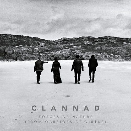 Forces of Nature (From 'Warriors of Virtue') by Clannad