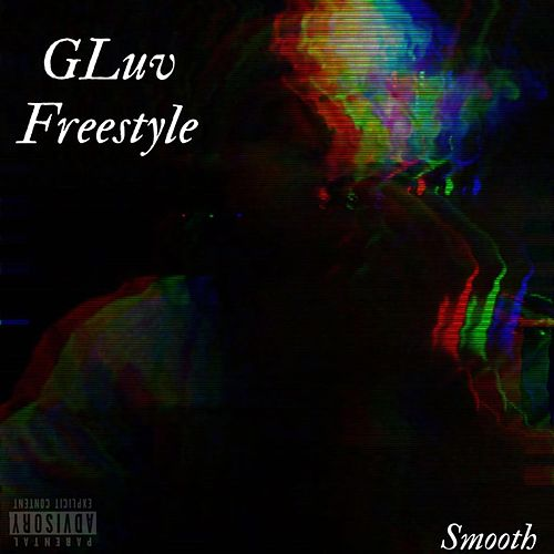 Gluv Freestyle by Smooth