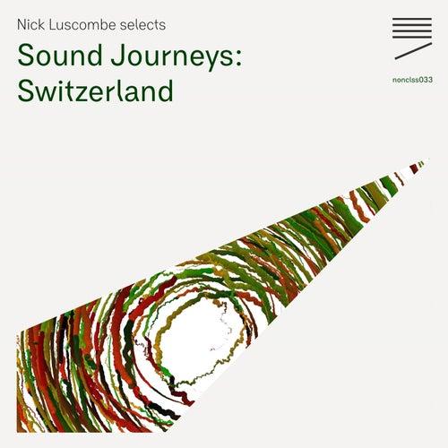 Sound Journeys: Switzerland – EP1 by Various Artists