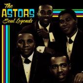 Soul Legends by The Astors