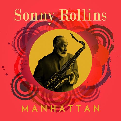 Manhattan de Sonny Rollins
