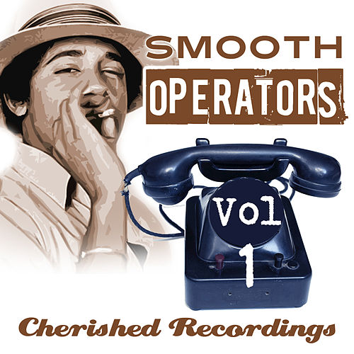 Smooth Operators Vol 1 by Various Artists