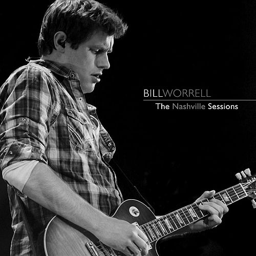 The Nashville Sessions (Deluxe Edition) by Bill Worrell