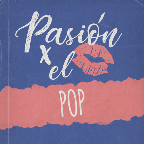 Pasión por el Pop de Various Artists
