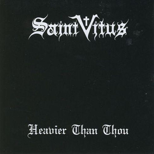 Heavier Than Thou von Saint Vitus