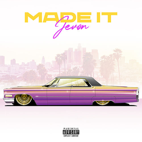 Made It by Jevon