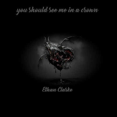 you should see me in a crown de Ethan Clarke