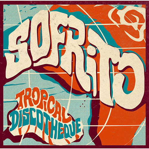 Sofrito: Tropical Discotheque de Various Artists