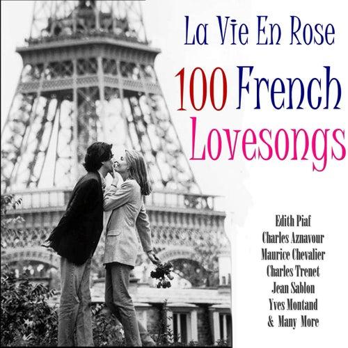 La Vie En Rose 100 Classic French Lovesongs de Various Artists