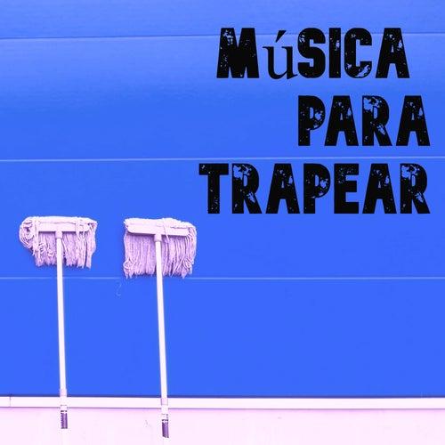 Música para Trapear by Various Artists