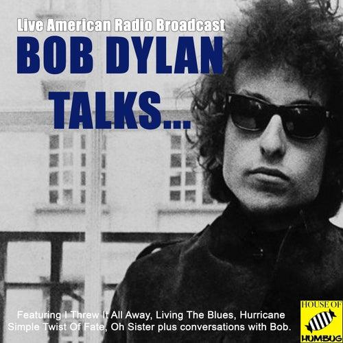 Bob Dylan Talks (Live) de Bob Dylan