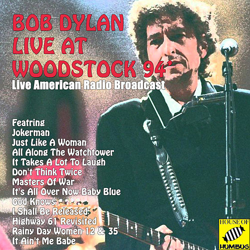 Bob Dylan Live at Woodstock '94 de Bob Dylan