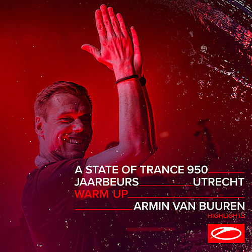 Live at ASOT 950 (Utrecht, The Netherlands) [Warm Up] (Highlights) de Armin Van Buuren