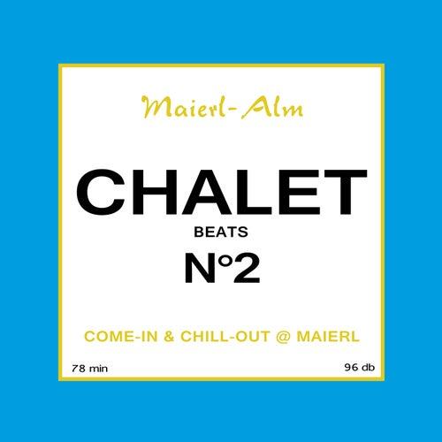 Chalet Beats N°2 (Maierl Alm) von Paul Lomax