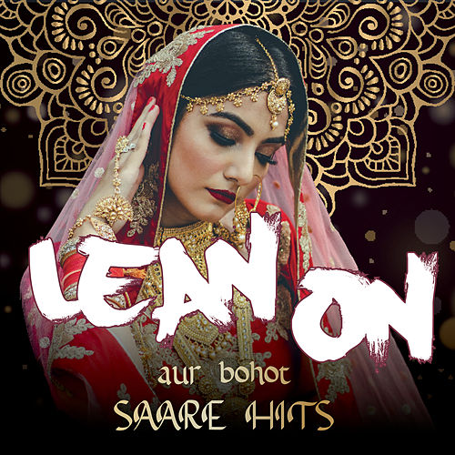 Lean On Compilation aur bohot SAARE HITS von Vibe2Vibe