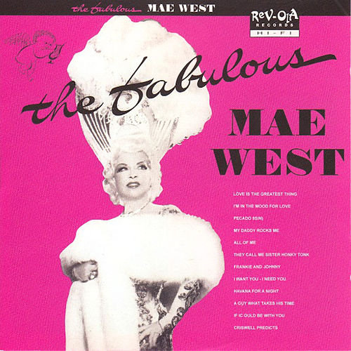 The Fabulous Mae West! (Remastered) de Mae West